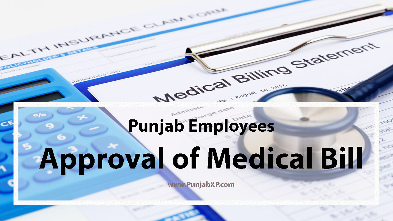 Approval of Medical Bills of Employees – Punjab Govt  Notification